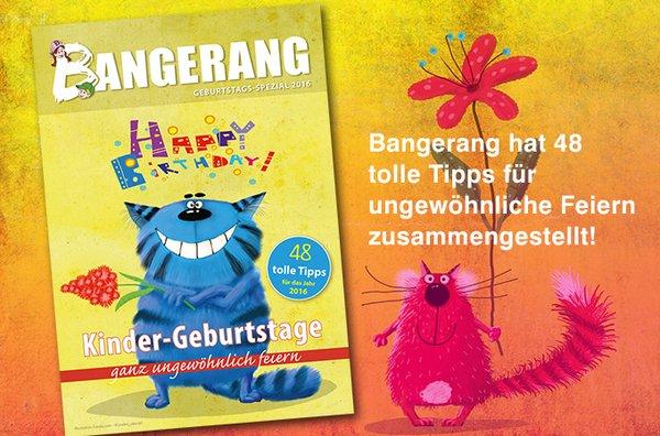 Zur aktuellen Ausgabe vom BANGERANG Geburtstagsheft